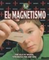 El Magnetismo (Magnetism) - Sally M. Walker, Andy King