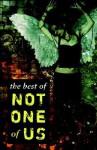 The Best of Not One of Us - John Benson