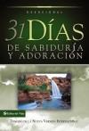 31 D as de Sabidur A Y Adoraci N: Tomado de La Santa Biblia Nueva Versi N Internacional - Anonymous