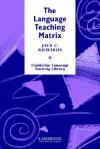 The Language Teaching Matrix: Curriculum, Methodology, and Materials - Jack C. Richards
