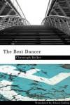 The Best Dancer - Christoph Keller, Alison Gallup