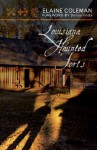 Louisiana Haunted Forts - Elaine Coleman