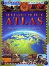 The Family Picture Atlas - John Farndon, Julian Baker