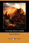 The Great Stone of Sardis (Dodo Press) - Frank R. Stockton