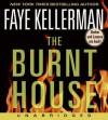 The Burnt House (Audio) - Faye Kellerman, George Guidall