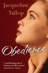 Obedience. Jacqueline Yallop - Jacqueline Yallop