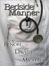 Bedside Manner - Lee Benoit, Jane Davitt, Sean Michael