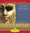 Gilgamesh: A New English Version - George Guidall, Anonymous