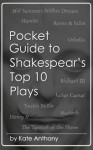 Beginners Guide to Shakespeare's Top 10 Plays - Kate Anthony