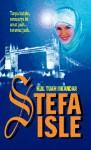 Stefa Isle - H.M. Tuah Iskandar