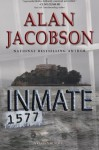 Inmate 1577 - Alan Jacobson