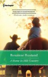 A Home in Hill Country - Roxanne Rustand
