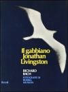 Il gabbiano Jonathan Livingston - Richard Bach, Pier Francesco Paolini, Russell Munson