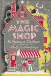Magic Shop - Marice Dolbier, Fritz Eichenberg