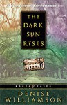 The Dark Sun Rises (Roots of Faith) - Denise Williamson