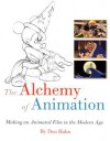 The Alchemy of Animation: Making an Animated Film in the Modern Age - Don Hahn, Walt Disney Company