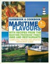 Maritime Flavours: Guidebook and Cookbook, Seventh Edition - Elaine Elliot, Virginia Lee, Keith Vaughan