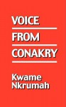 Voice from Conakry - Kwame Nkrumah