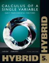 Single Variable Calculus: Early Transcendental Functions, Hybrid (with Enhanced WebAssign Homework and eBook LOE Printed Access Card for Multi Term Math and Science) - Ron Larson, Bruce H. Edwards