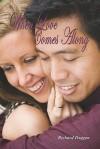 When Love Comes Along - Richard Duggan