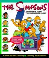 The Simpsons : A Complete Guide to Our Favorite Family - Matt Groening, Ray Richmond, Antonia Coffman