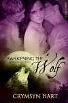 Awakening The Wolf - Crymsyn Hart