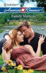 Family Matters - Barbara White Daille