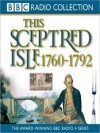 1760 - 1792, The Age of Revolutions: This Sceptred Isle, Volume 7 - Christopher Lee, Anna Massey