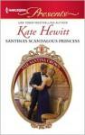 Santina's Scandalous Princess - Kate Hewitt