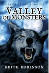 Valley of Monsters (Island of Fog, Book 7) - Keith Robinson