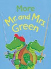 More Mr. and Mrs. Green - Keith Baker