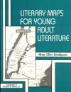 Literary Maps For Young Adult Literature - Mary Ellen Snodgrass