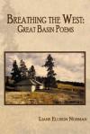 Breathing the West: Great Basin Poems - Liane Ellison Norman