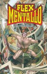 Flex Mentallo - Grant Morrison, Frank Quietly, Leonardo Rizzi