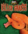 Killer Snakes - Alex Woolf