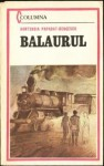 Balaurul - Hortensia Papadat-Bengescu, Gheorghe Crăciun