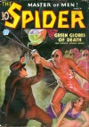 The Spider, Master of Men! #30: Green Globes of Death - Grant Stockbridge, Norvell W. Page