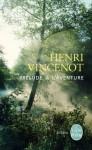 Prélude à l'aventure - Henri Vincenot