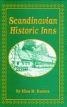 Scandinavian Historic Inns - Elisa M. Hansen