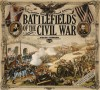 Battlefields of the Civil War: The Battles that Shaped America - Peter Cozzens