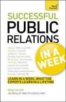 Successtul Public Relations in a Week. by Guy Clapperton, Brian Salter - Guy Clapperton