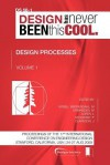 Proceedings of Iced'09, Volume 1, Design Processes - Margareta Norell Bergendahl, Martin Grimheden, Larry Leifer