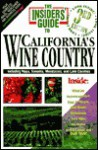 The Insiders' Guide To California's Wine Country 3rd Edition - Phil Barber, Ted Brock