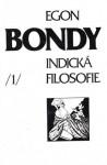 Indická Filosofie (Poznámky k dějinám filosofie #1) - Egon Bondy