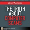 The Truth About Computer Scams - Steve Weisman