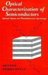Optical Characterization of Semiconductors: Infrared, Raman, and Photoluminescence Spectroscopy - Sidney Perkowitz