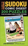Close to Home Sudoku Comic Digest: 200 Puzzles Plus 50 Classic Close to Home Cartoons - Andrews McMeel Publishing, John McPherson
