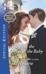 The Boss, the Bride & the Baby (Brighton Valley Cowboys) - Judy Duarte