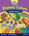 American English Primary Colors 4 Student's Book - Diana Hicks, Andrew Littlejohn