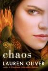 Chaos - Lauren Oliver, F. Flore